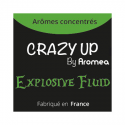Explosive Fluid 10 ml - Arôme concentré Crazy Up - Aromea