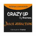 Juice Addiction 10 ml - Arôme concentré Crazy Up - Aromea