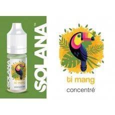 Ti Mang 10ml Arôme Concentré - Solana