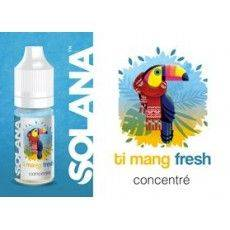 Ti Mang Fresh 10ml Arôme Concentré - Solana